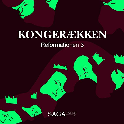 Kongerækken: Reformationen 3 audiobook cover art