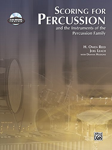 Scoring for Percussion: and the Instruments of the Percussion Family, Book & CD-ROM