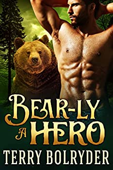 Bear-ly a Hero  Bear Claw Security Book 2