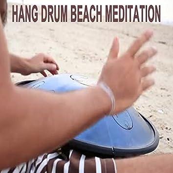 Hang Drum Beach Meditation - Spiritual Heal, Healing Music for Meditation, Stress Relief, Yoga & Spa