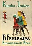 B Fehlbaum - Kinder Jacken Vintage Poster (artist: Cardinaux, Emil) Switzerland c. 1919 (24x36 Giclee Gallery Print, Wall Decor Travel Poster)
