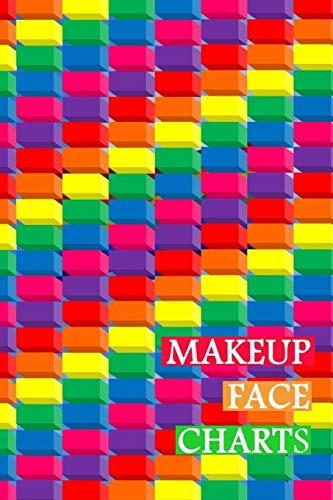 Makeup Face Charts: Blank Workbook Face Make-up Artist Chart Portfolio Notebook Journal For Professional or Amateur Practice | Rainbow Cover