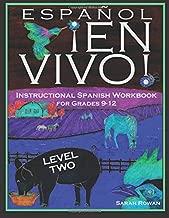 Español En Vivo Level 2 for Grades 9-12: Instructional Spanish Workbook for Grades 9-12 (Español En Vivo Instructional Spanish Workbooks) (Volume 2)