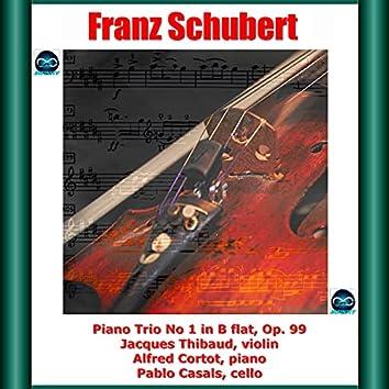Schubert: Piano Trio No. 1 in B flat, Op. 99