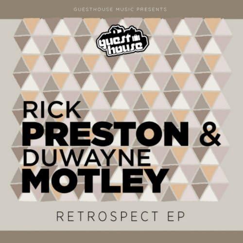 Rick Preston & Duwayne Motley