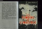 Les Témoins de l'invisible - le Livre de poche