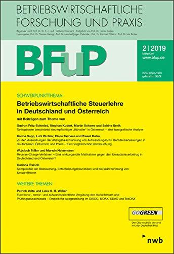 Betriebswirtschaftliche Steuerlehre in Deutschland und Österreich: BFuP 2/2019
