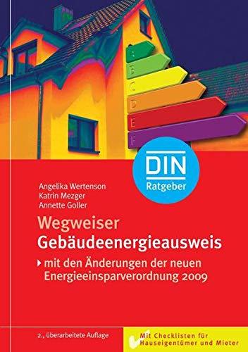 Preisvergleich Produktbild Wegweiser Gebäudeenergieausweis: Mit Checklisten für Hauseigentümer und Mieter (DIN-Ratgeber)