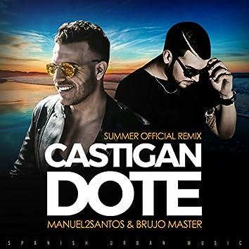 Castigandote (Summer Official Remix) [feat. Brujo Master]