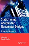 Static Timing Analysis for Nanometer Designs: A Practical Approach - J. Bhasker