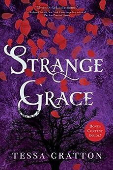 Strange Grace by [Tessa Gratton]