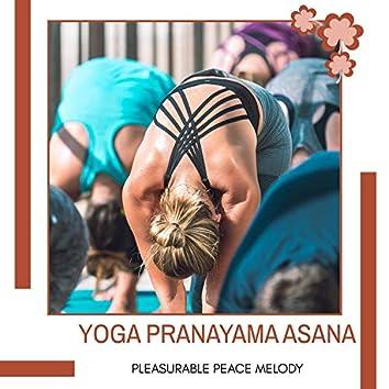 Yoga Pranayama Asana - Pleasurable Peace Melody