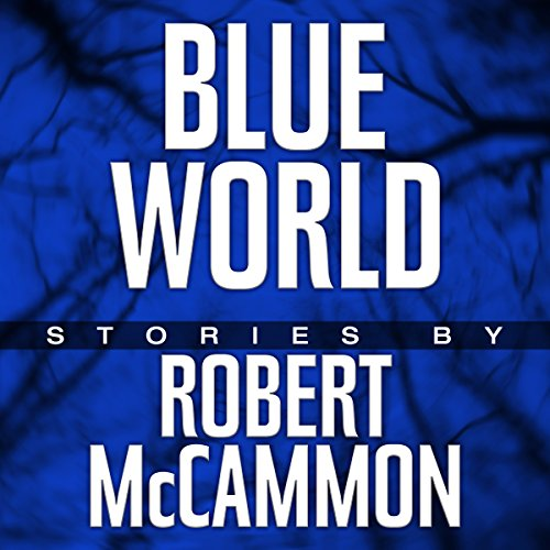 Blue World: The Complete Collection audiobook cover art