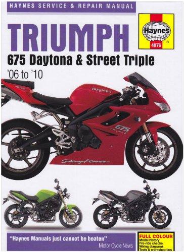 Triumph 675 Daytona and Street Triple Service and Repair Man (Haynes Service and Repair Manuals)
