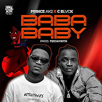Baba baby (feat. C Blvck)