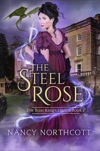 The Steel Rose: The Boar King's Honor Trilogy (English Edition)
