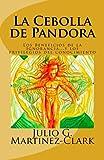 La Cebolla De Pandora: Los Beneficios De La Ignorancia...Y L
