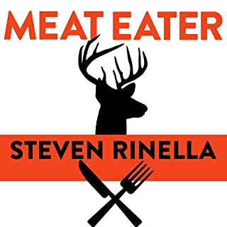 Meat Eater     Adventures from the Life of an American Hunter              By:                                                                                                                                 Steven Rinella                               Narrated by:                                                                                                                                 Jeffrey Kafer                      Length: 6 hrs and 38 mins     1,282 ratings     Overall 4.8