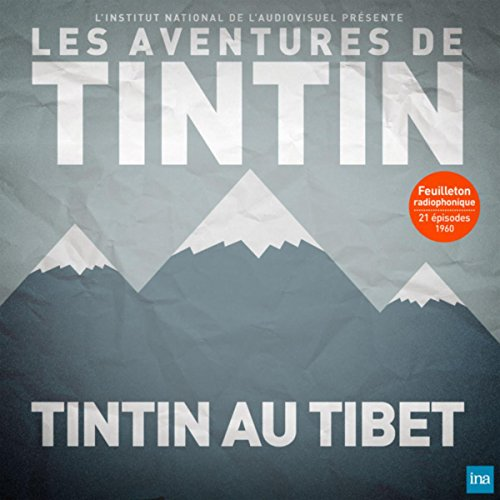 Tintin au Tibet - Episode 6 (diffusé le 08/10/1960)