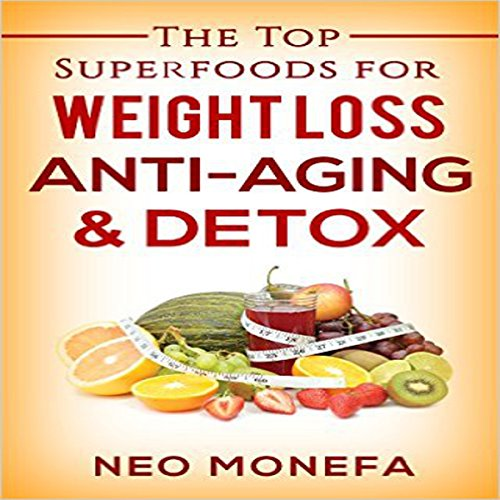 Superfoods: The Top Superfoods for Weight Loss, Anti-Aging and Detox                   By:                                                                                                                                 Neo Monefa                               Narrated by:                                                                                                                                 Kris Keppeler                      Length: 2 hrs and 31 mins     Not rated yet     Overall 0.0