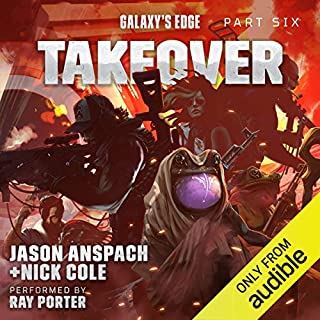 Galaxy's Edge Part VI: Takeover cover art
