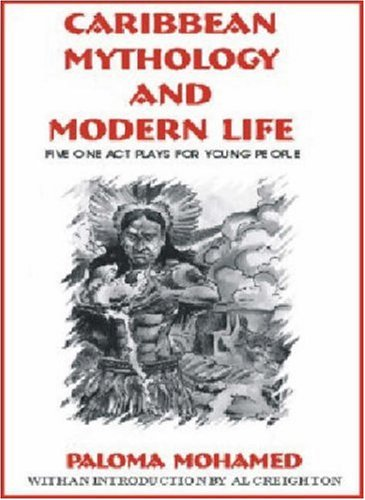 Caribbean Mythology and Modern Life: 5 Plays for Young People (Majority Press Inc., Wisdom for Children Series, No. 2,)