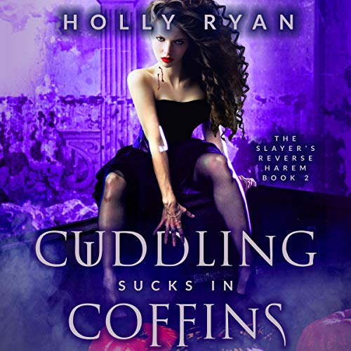 Cuddling Sucks in Coffins audiobook cover art