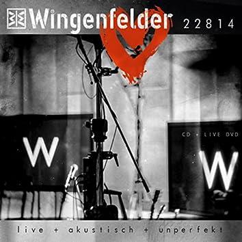22814 Live + akustisch + unperfekt