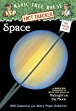 Space: A Nonfiction Companion To ''Midnight On The Moon'' (Turtleback School & Library Binding Edition) (Magic Tree House Fact Tracker)