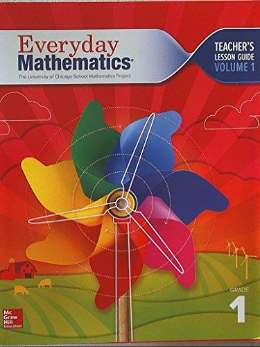 Everyday Mathematics. The University of Chicago School Mathematics Project. Grade 1. Teachers Lesson Guide, Volume 1. Common Core. 9780021144631, 002114463x.