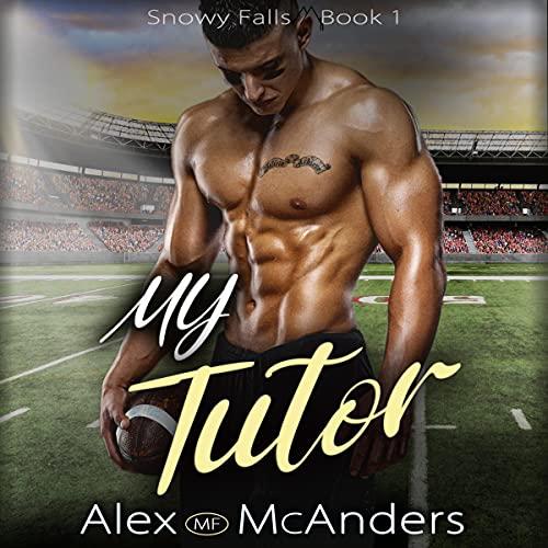 My Tutor Audiobook By Alex (MF) McAnders cover art