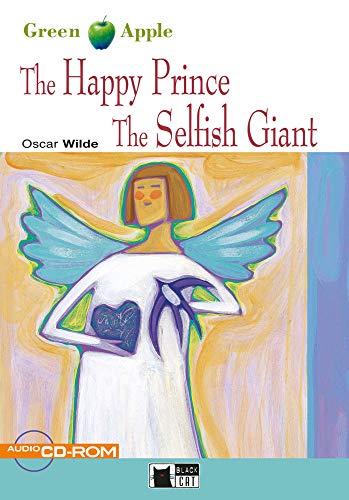 The Happy Prince and The Selfish Giant: Englische Lektüre für das 1. und 2. Lernjahr. Buch + CD-ROM