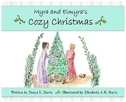 Myra and Elmyra's Cozy Christmas