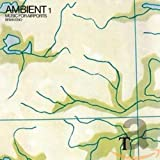 Ambient 1 Music For Airports...