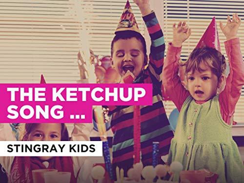 The Ketchup Song (Aserejé) im Stil von Stingray Kids