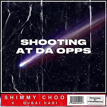 Shooting at da opps