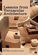 Lessons from Vernacular Architecture: Achieving Climatic Buildings by Studying the Past (English Edition)