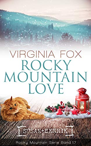 Rocky Mountain Love (Rocky Mountain Serie 17)