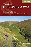 The Cumbria Way: Ulverston to Carlisle - main route with mountain alternatives (Walking Guides) (English Edition)