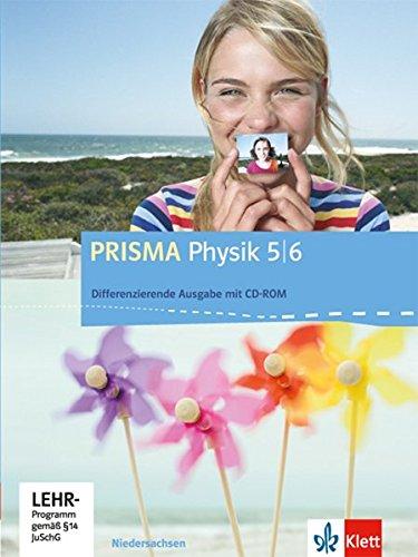 PRISMA Physik 5/6. Differenzierende Ausgabe Niedersachsen: Schülerbuch mit Schüler-CD-ROM Klasse 5/6 (PRISMA Physik. Differenzierende Ausgabe)