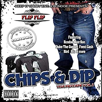 Chips & Dip, The Mixtape Vol. 1