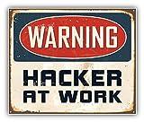 Warning Hacker At Work Vintage Metal Sign Art Decor Vinyl Sticker Aufkleber 12 x 10 cm