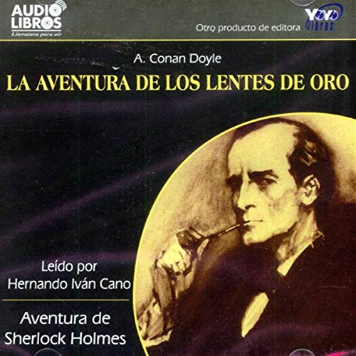 La Aventura de los Lentes de Oro [The Adventure of the Golden Lenses] (Texto Completo)  By  cover art