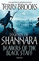 Bearers of the Black Staff (Legends of Shannara)