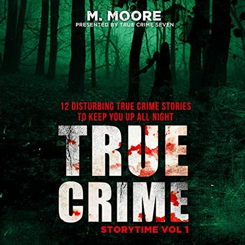 True Crime Storytime, Volume 1 cover art