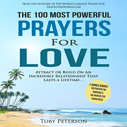 The 100 Most Powerful Prayers for Love audiobook cover art