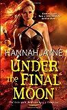under the final moon hannah jayne