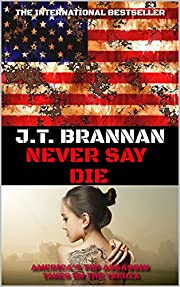 NEVER SAY DIE: America's Top Assassin Takes On the Yakuza (Mark Cole Book 4)