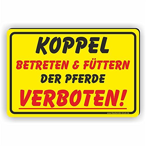 KOPPEL Betreten und Füttern der Pferde verboten - SCHILD / D-055 (30x20cm Schild)
