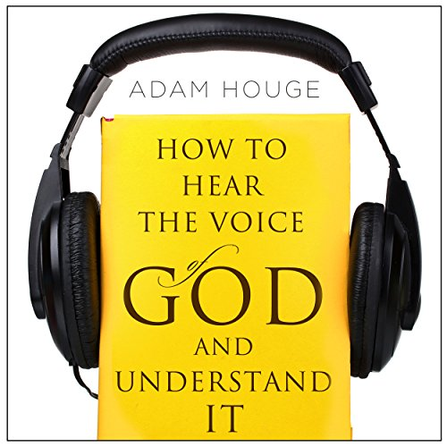 How to Hear the Voice of God and Understand It audiobook cover art